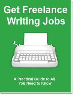 Complete guide to finding #freelance #writing #jobs