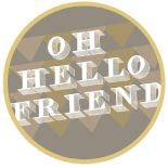 oh, hello friend: you are loved.  Super cool blog with fun things to look at!