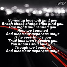 Separate ways Journey lyrics. Even though we went our separate ways I wish you the best. Great Song Lyrics, Music Lyrics, Music Songs, Life Lyrics, Journey Band, Song Quotes, Music Quotes, Words Quotes, Thoughts