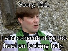 Father Dougal at his best British Tv Comedies, British Comedy, Ted Quotes, Mrs Browns Boys, Father Ted, British Humor, Uk Tv, Comedy Tv, Best Shows Ever