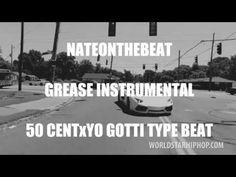 50 CENTxYO GOTTI TYPE BEAT - GREASE INSTRUMENTAL - NATEONTHEBEAT
