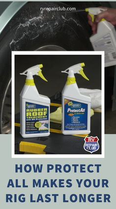 For decades Protect All has been an industry-leading provider of cleaning, treating and protecting solutions that helps RVers extend the lifespan of their vehicles. Protect All products can be used on just about any rig to keep plastic, leather, EPDM roofing and a range of other materials and surfaces in tip-top shape. Rv Trailers, Travel Trailers, Rv Roof Repair, Epdm Roofing, Rv Videos, Motorhome Living, Rv Tips, Rv Hacks, Rv Living
