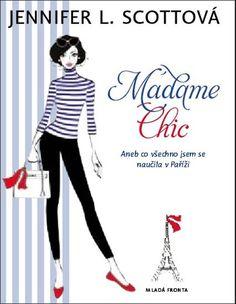 Přání splněno mamkou k svátku. Původní přání znělo: Kniha Madame Chic. Cena od 238Kč. K sehnání na netu nebo v Ezopu u Šarloty :-)