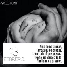 «Ama como puedas, ama a quien puedas, ama todo lo que puedas. No te preocupes de la finalidad de tu amor» .  Amado Nervo  (1870-1919)  Poeta, novelista y ensayista mexicano.