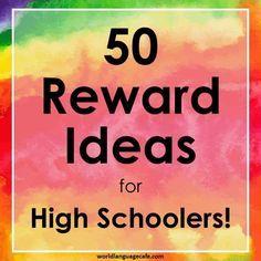 Reward Ideas for High School or Middle School Students