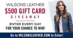 Enter once each day thru 9/4/17 to win a $500 Gift Card from Wilsons Leather! http://woobox.com/4kdjup/jbxmka