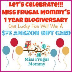 WIN $75 Amazon Gift Card to Celebrate Miss Frugal Mommy's 1 Year Blogiversary