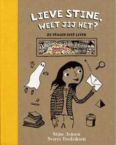- Stine Jensen - Tip van de 2015 My Books, Comics, Reading, My Love, Kids, Fictional Characters, Dutch, Hacks, School