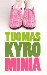 Kirsin kirjanurkka: Tuomas Kyrö: Miniä Books To Read, My Books, Reading Lists, Literature, Baby Shoes, Kids, Google, Literatura, Young Children