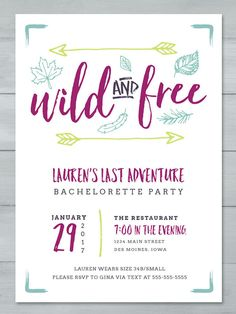 "Match your bachelorette theme to your wedding theme with this printable boho ""Wild and Free"" party invitation with colorful calligraphy."