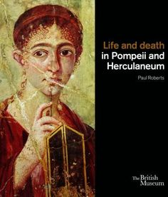 Life and death in Pompeii and Herculaneum by Paul Roberts, http://www.amazon.co.uk/dp/0714122823/ref=cm_sw_r_pi_dp_uygxsb1YW5DKS