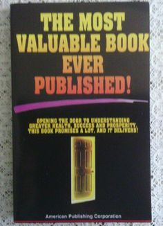 The Most Valuable Book Ever Published - Health Succes Prosperity Amer. Pub. Book $8.99
