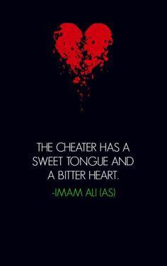 Imam Ali AS said . The cheater. Hazrat Ali Sayings, Imam Ali Quotes, Allah Quotes, Quran Quotes, Wisdom Quotes, True Quotes, Best Quotes, Islamic Love Quotes, Islamic Inspirational Quotes