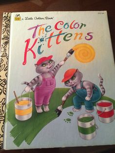 Margaret Wise Brown. The Color Kittens. LGB.