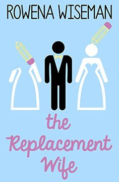 The Replacement Wife by Rowena Wiseman https://www.amazon.com/dp/B00WDN9R24/ref=cm_sw_r_pi_dp_x_IhwizbCNVB4CV