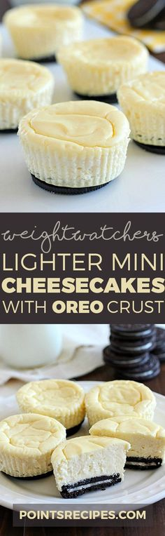 Lighter Mini Cheesecakes with Oreo Crust (Weight Watchers SmartPoints) (oreo crust desserts) Desserts Pauvres En Calories, Low Calorie Desserts, Ww Desserts, No Calorie Foods, Low Calorie Recipes, Dessert Recipes, Weight Watcher Dinners, Dessert Weight Watchers, Plats Weight Watchers
