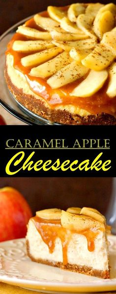Caramel Apple Cheesecake – decadent and indulgent cheesecake with caramel apple topping. Rich and creamy and fully amazing! Lemon Raspberry Cheesecake, Caramel Apple Cheesecake Bars, Cranberry Cheesecake, Cheesecake Recipes, Top Recipes, Unique Recipes, Cookbook Recipes, Simple Recipes, Caramel Apples