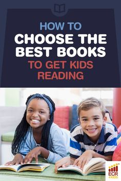 Because sometimes, choosing the right book is the hardest part!    How to Choose the Best Books to Get Kids Reading | ECR4Kids Blog