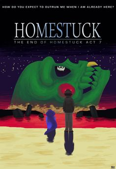 HAPPY 4/13. HOMESTUCK IS OFFICIALLY OVER. GO HOME EVERYONE. GO HOME.