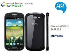 Now Available! Samsung Galaxy EXPRESS  sales@gotprepaid.com