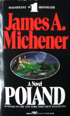 Poland - by James Michener. Tells the story of land owners like my great, great, great, great grandfather-was land owner-who helped fight the Muslims and was made a duke. Got Books, I Love Books, Books To Read, Types Of Reading, Coffee And Books, Music Tv, Historical Fiction, Book Authors, Book Lists