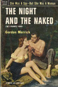 Author: Gordon Merrick Publisher: Popular Library 446 Year: 1952 Print: 1 Cover Price: $ Condition: Very Good Plus Genre: Sleaze SKU: 10913028E