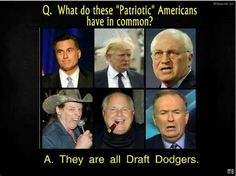 Truth be told...   And because they come from wealthy families who bought or influenced their way out of the draft in the 60's.