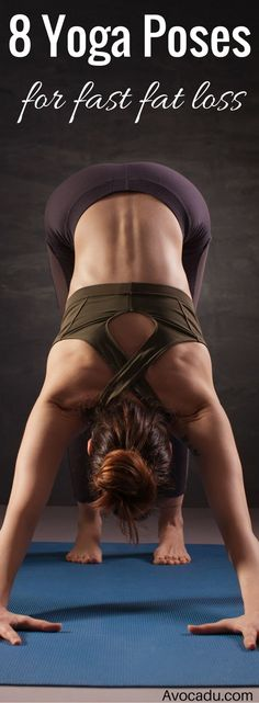 DownDog Yoga Poses for Fun & Fitness: 8 Yoga Poses of Fast Fat Loss. From the Downdog Diary Yoga Blog found exclusively at DownDog Boutique