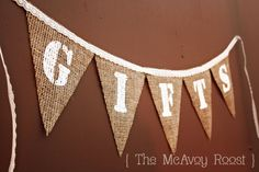GIFTS Burlap Bunting, Banner, Photo Prop, Wedding Decor - CUSTOM MADE. $13.75, via Etsy.