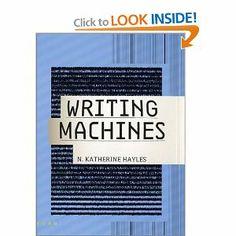Writing Machines (Mediaworks Pamphlets): N. Katherine Hayles, Anne Burdick: 9780262582155: Amazon.com: Books