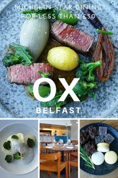 OX of Belfast – surprisingly affordable Michelin star dining in the lovely city of Belfast, Northern Irealnd