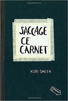 Amazon.fr - Saccage ce carnet - Keri Smith - Livres