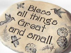 Bless all things Great and small ~ Garden stone plaque. 8 x 10 Large. Sentimental poetic words, Quote. Spring garden decor,  hummingbirds