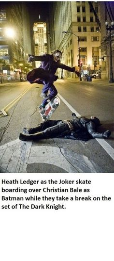 Pretty funny! Heath ledger skateboarding over Christian bale in between scenes
