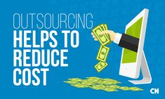 Outsourcing helps to reduce cost | Image source: Capitalnumbers.com