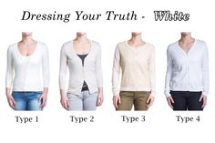 DYT - Dressing Your Truth whites. Type 1) Ivory, Type 2) Eggshell white, Type 3) Wheat and Type 4) Pure white.