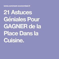 21 Astuces Géniales Pour GAGNER de la Place Dans la Cuisine. Sweet Home, Deco, Tips And Tricks, Other, Cleaning, Organization, House Beautiful, Decor, Deko