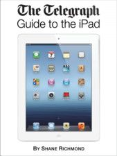 The Telegraph Guide to the iPad - Tablet computers have been around for a long time but it took Apple and the iPad to make them desirable. Whether you're new to the iPad or an old hand, The Telegraph Guide to the iPad is bound to tell you something you didn't already know.