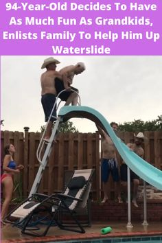 Are you ready for your daily dose of heartwarming? We have a video of a 94-year-old great-grandad having just as much fun as the rest of his family  going down the family waterslide at a pool party! He gets help from his family for maximum success!