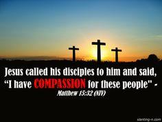 Matthew 15:32 (NIV)