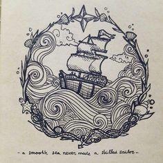 idée tattoo ミ design illustration drawing art ink navure bateau boat sea mer oceanic marine / a smooth sea never made a skilled sailor by Yokholius Nugroho - Drawing All Drawing Doodle Drawing, Doodle Art, Drawing Sketches, Art Drawings, Drawing Drawing, Symbol Tattoos, Body Art Tattoos, Kunst Tattoos, Sea Tattoo
