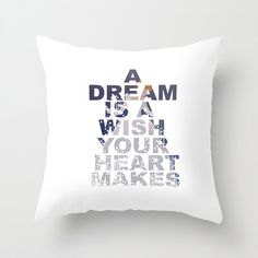 a dream is a wish your heart makes, cinderella disney. throw pillow with insert by studiomarshallgifts on Etsy