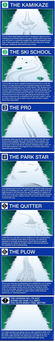 What Your Ski Track Says About You. shared by http://www.myskiholiday.com #skiing