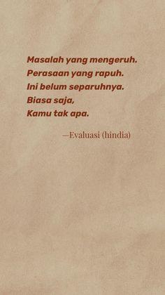 Indie Quotes, Quotes Rindu, Story Quotes, Tumblr Quotes, Words Quotes, Qoutes, Reminder Quotes, Self Reminder, Religion Quotes