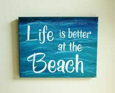 Beach Quotes Canvas Painting Life Is Better At by Paintspiration