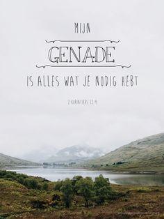 Mijn genade is alles wat je nodig hebt. 2 Korintiërs 12:9  #Genade  https://www.dagelijksebroodkruimels.nl/2-korintiers-12-9/