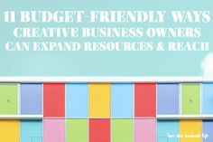 11 budget-friendly ways creative business owners can expand resources & reach - Dear Handmade Life