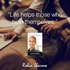 """""""Life helps those who help themselves."""" ~ The Greatness Guide"""