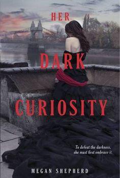 Waiting on Wednesday: Her Dark Curiosity by Megan Shepherd, The Madman's Daughter trilogy book 2