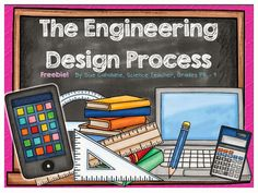 Growing a STEM Classroom: The Engineering Design Process ~ Blog post and FREEBIE link!